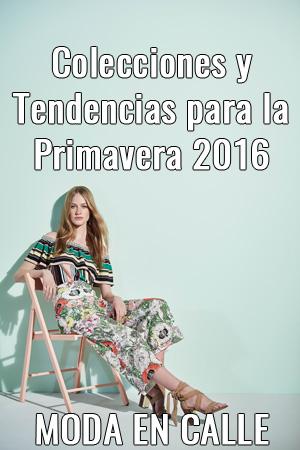 tendencias primavera 16