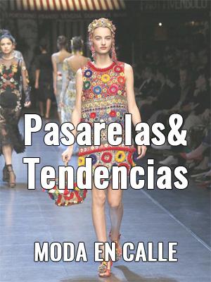 Moda y tendencias PASARELAS